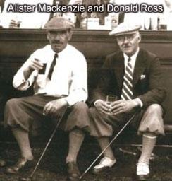 Alister Mackenzie & Donald Ross